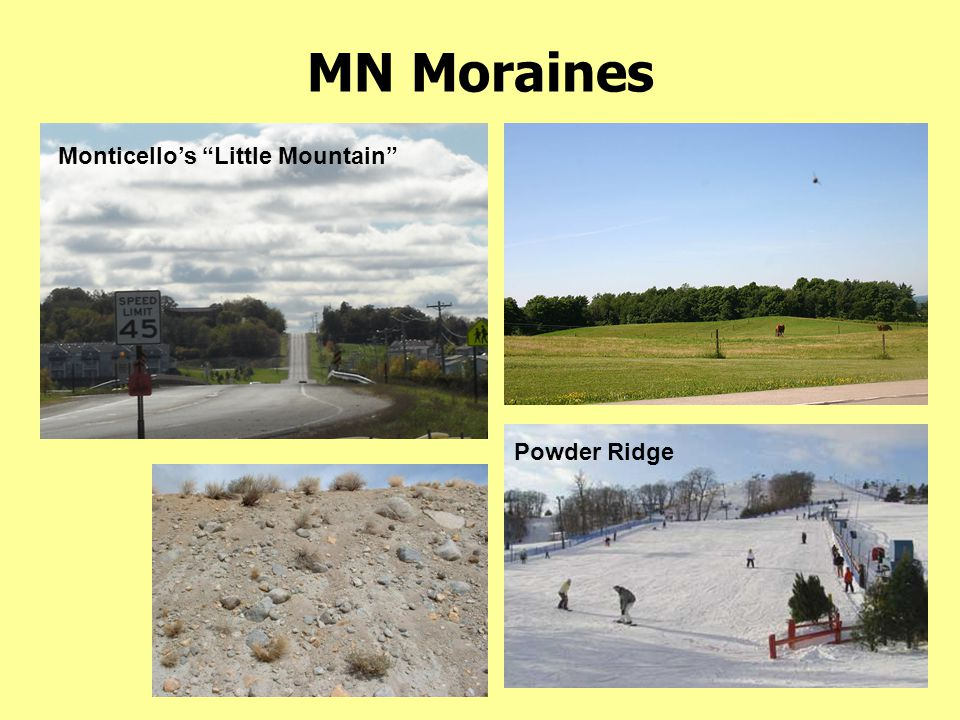 MN Moraines Monticello's Little Mountain Powder Ridge