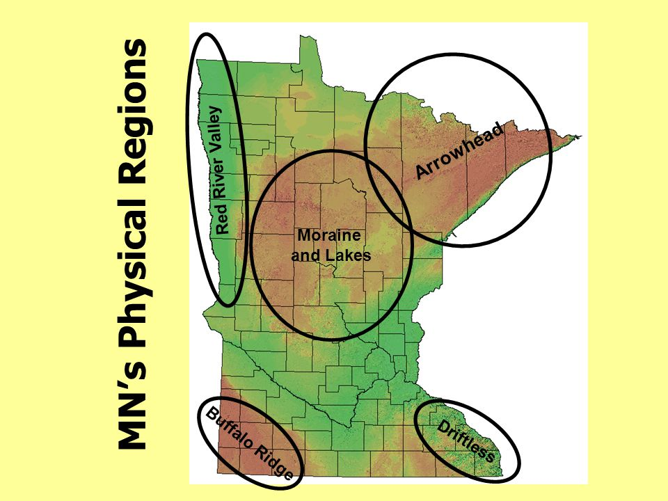 MN's Physical Regions Arrowhead Red River Valley Moraine and Lakes