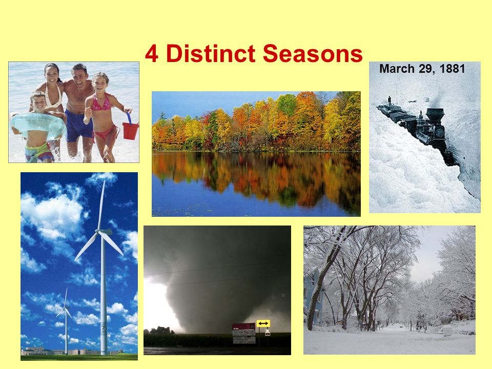 4 Distinct Seasons March 29, 1881