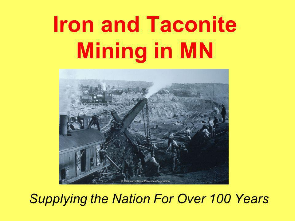 Iron and Taconite Mining in MN