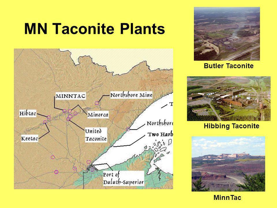 MN Taconite Plants Butler Taconite Hibbing Taconite MinnTac