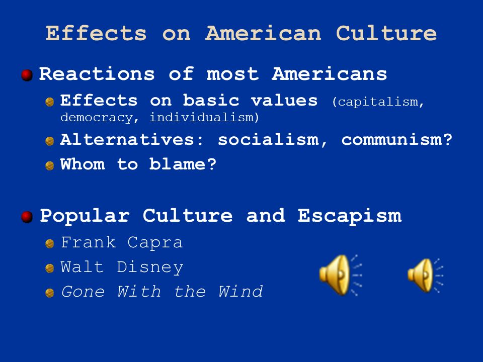Effects on American Culture