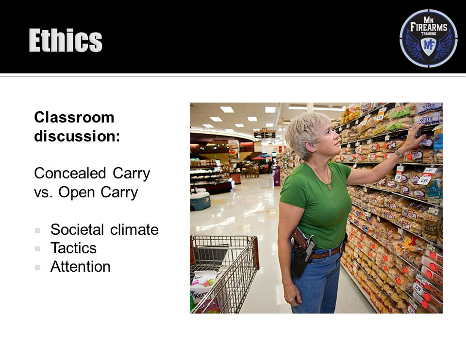 Ethics Classroom discussion: Concealed Carry vs. Open Carry
