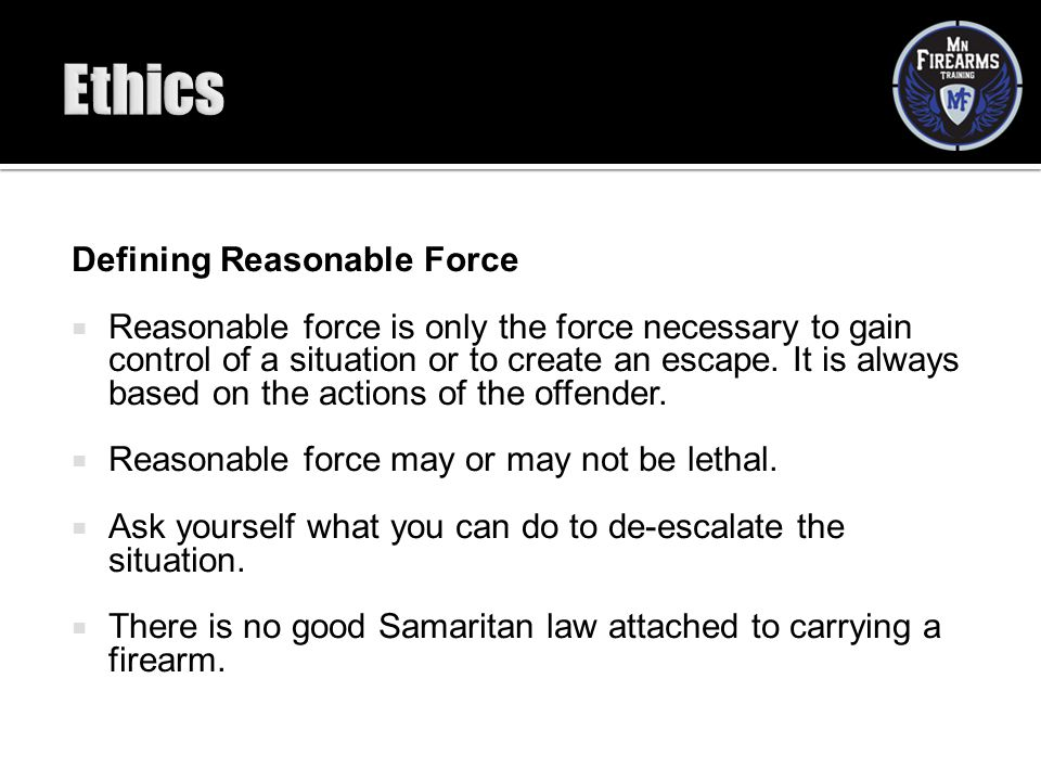 Ethics Defining Reasonable Force