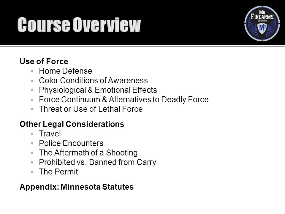 Course Overview Use of Force Home Defense