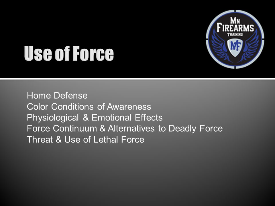Use of Force Home Defense Color Conditions of Awareness