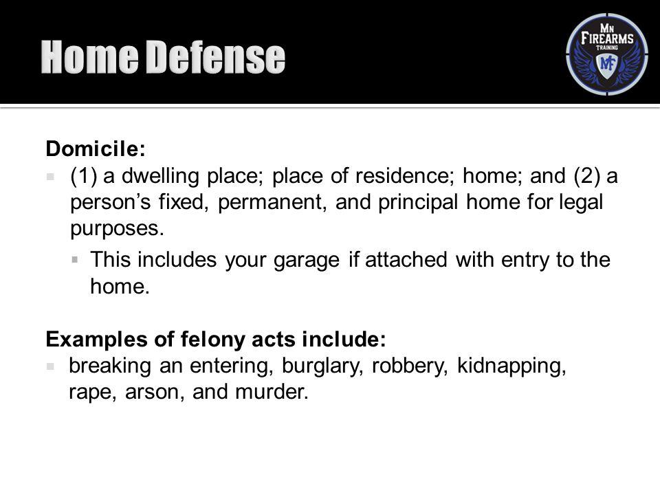 Home Defense Domicile: