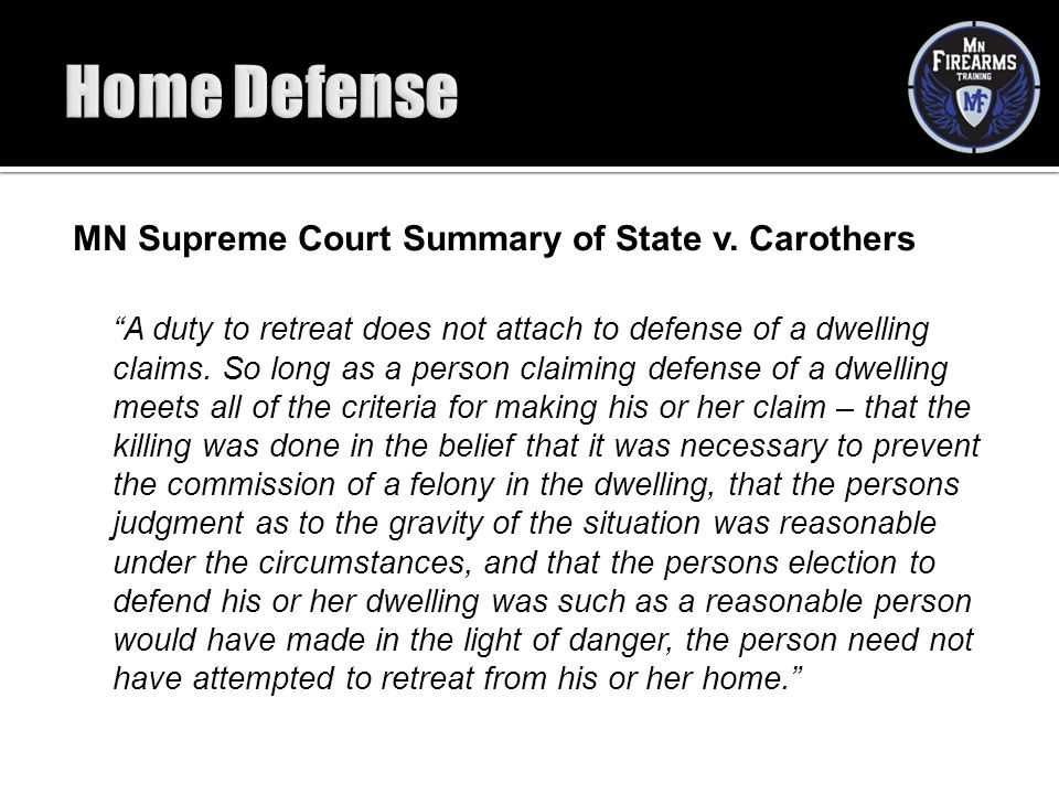 Home Defense MN Supreme Court Summary of State v. Carothers