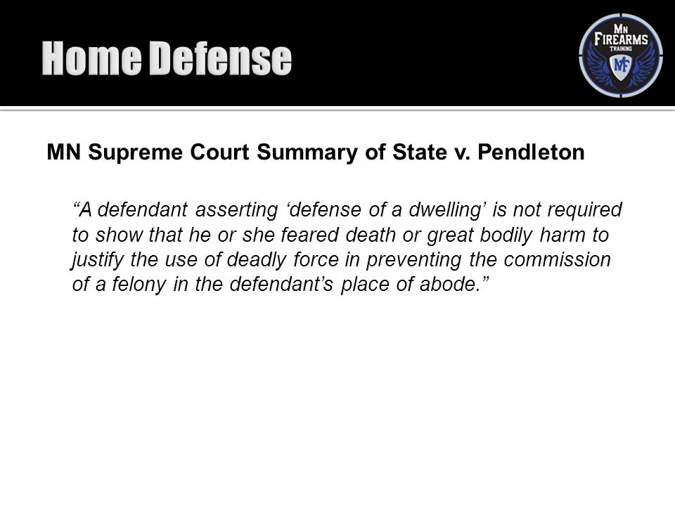 Home Defense MN Supreme Court Summary of State v. Pendleton