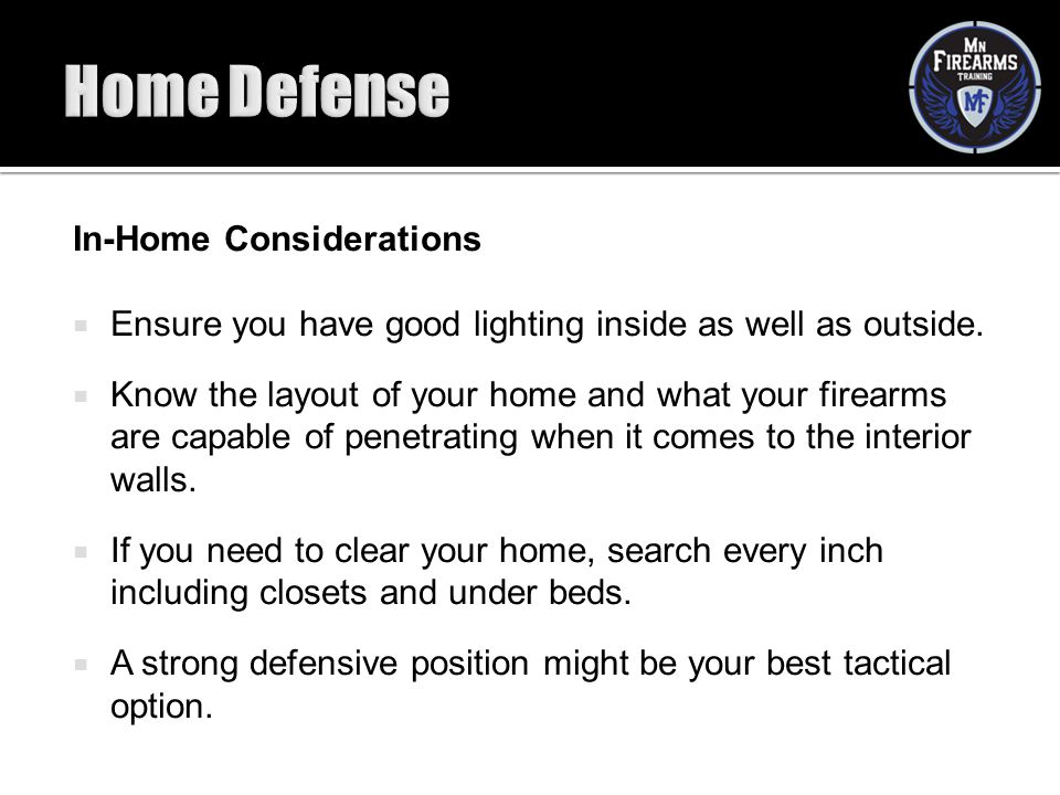 Home Defense In-Home Considerations