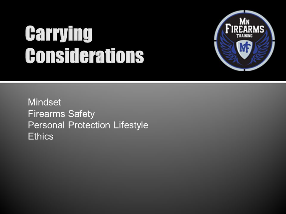 Carrying Considerations