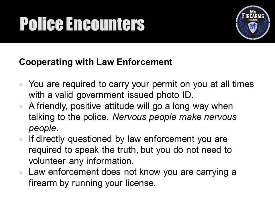 Police Encounters Cooperating with Law Enforcement