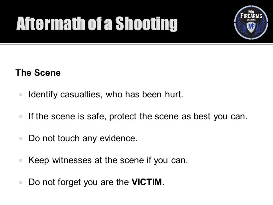 Aftermath of a Shooting