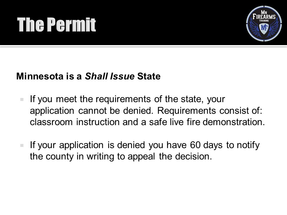 The Permit Minnesota is a Shall Issue State