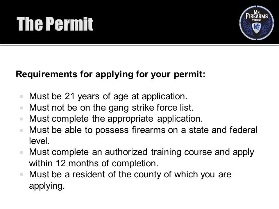The Permit Requirements for applying for your permit: