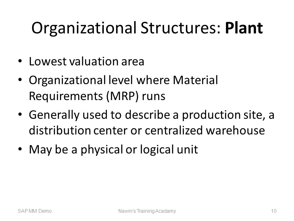 Organizational Structures: Plant