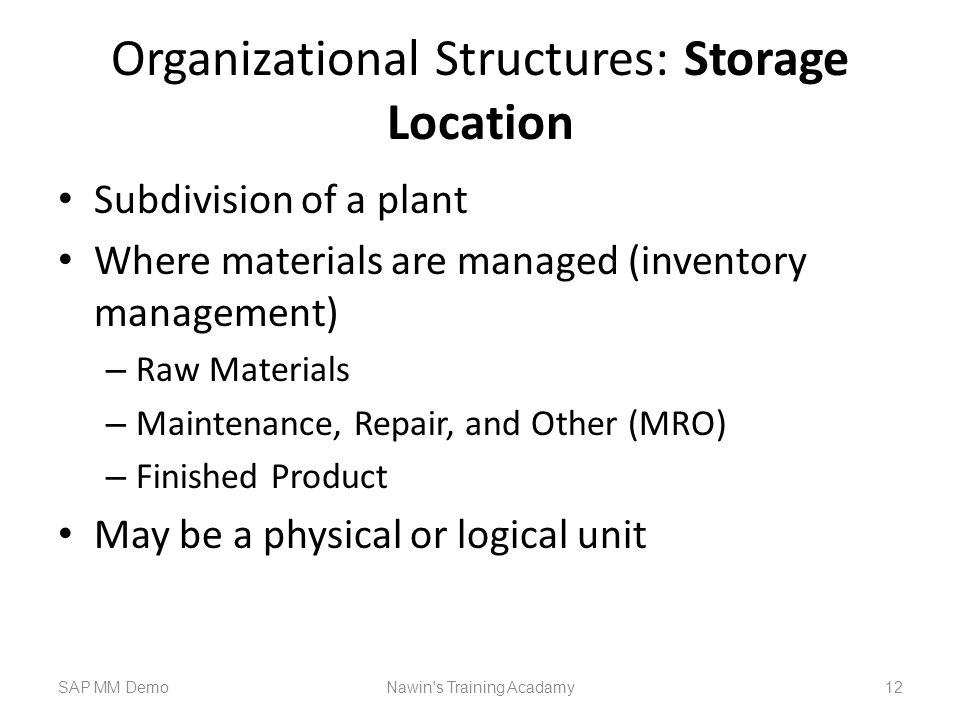 Organizational Structures: Storage Location