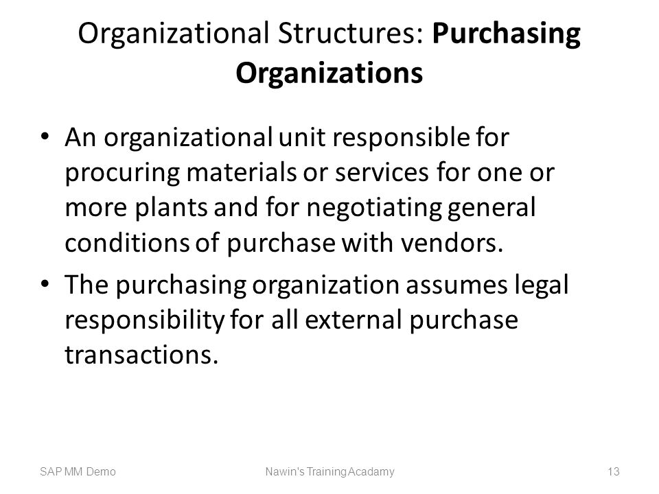 Organizational Structures: Purchasing Organizations