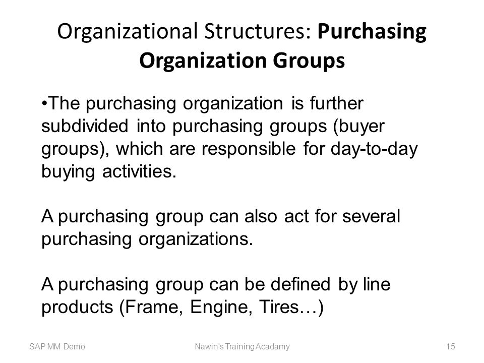 Organizational Structures: Purchasing Organization Groups