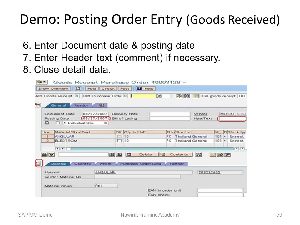 Demo: Posting Order Entry (Goods Received)