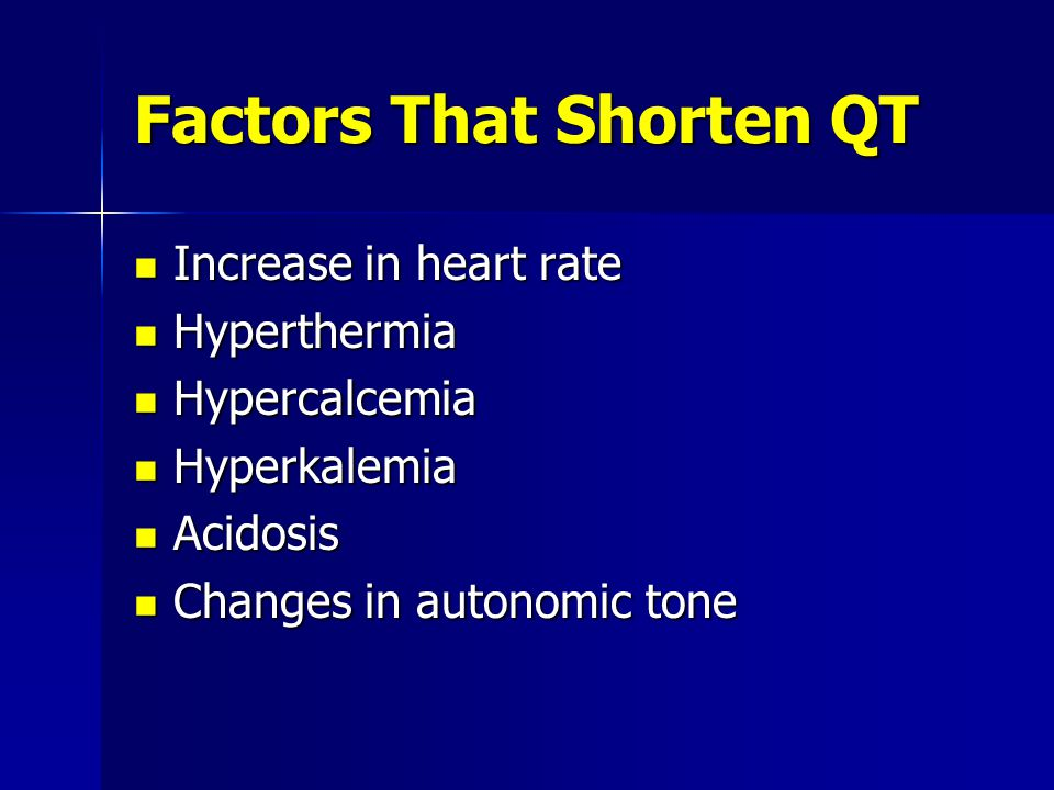 Factors That Shorten QT