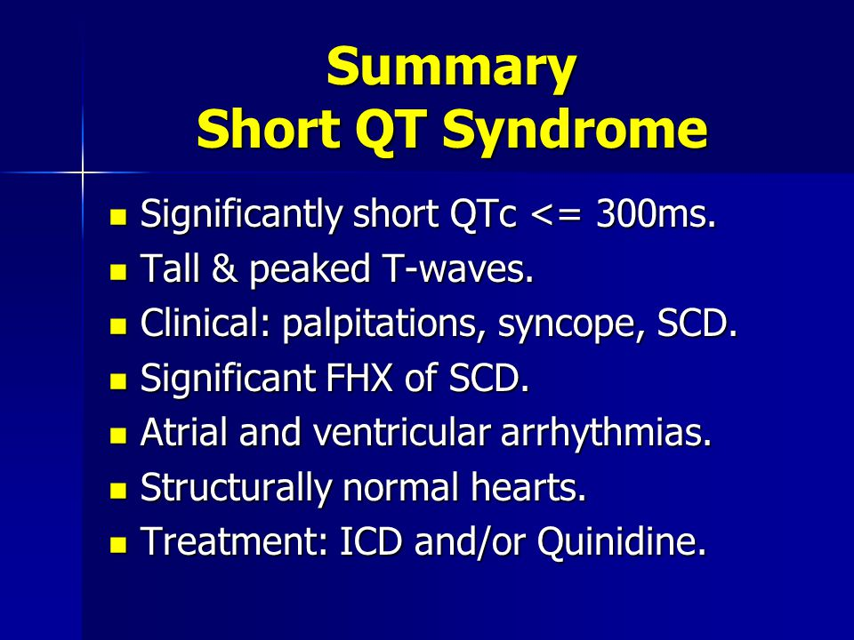Summary Short QT Syndrome