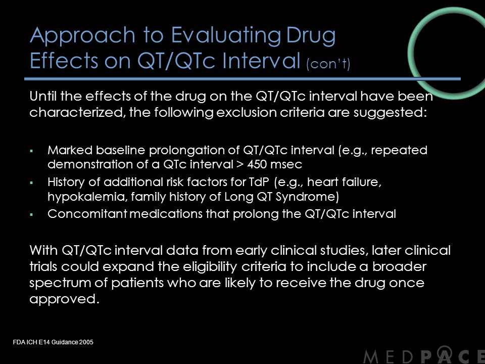 Approach to Evaluating Drug Effects on QT/QTc Interval (con't)