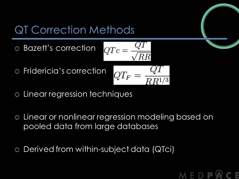 QT Correction Methods Bazett's correction Fridericia's correction