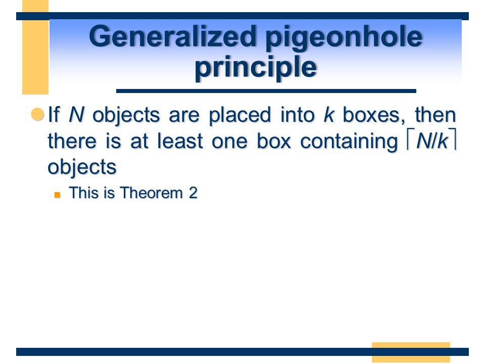 Generalized pigeonhole principle