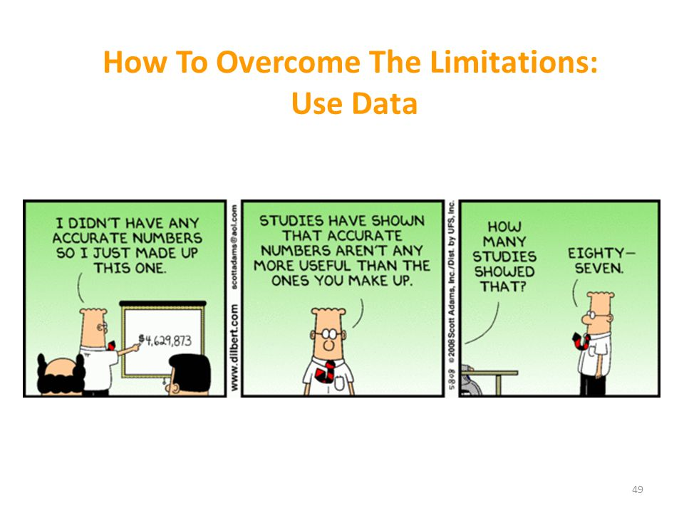 How To Overcome The Limitations: Use Data