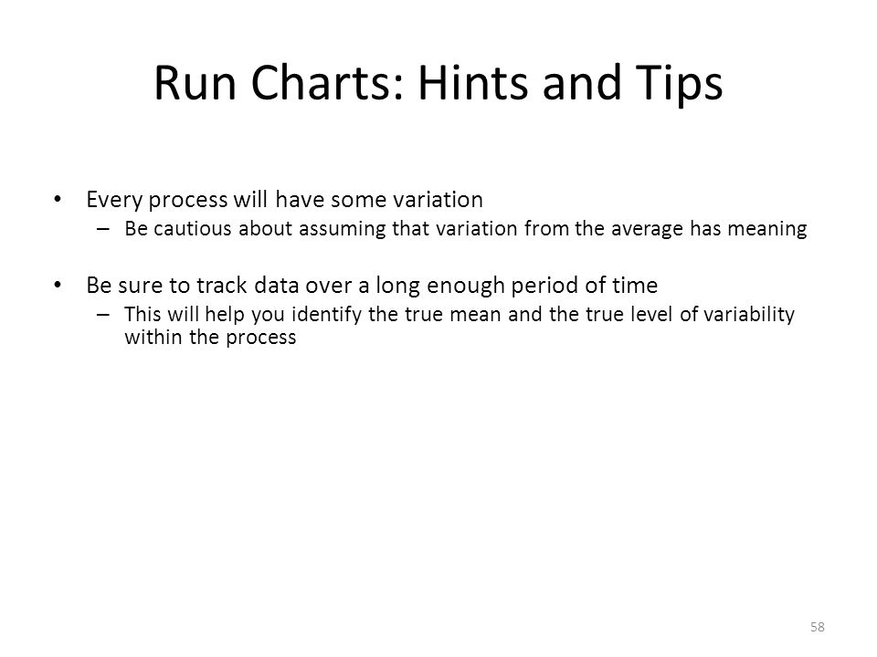 Run Charts: Hints and Tips