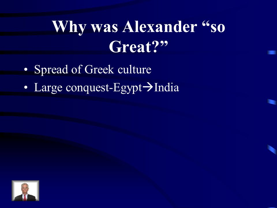 Why was Alexander so Great