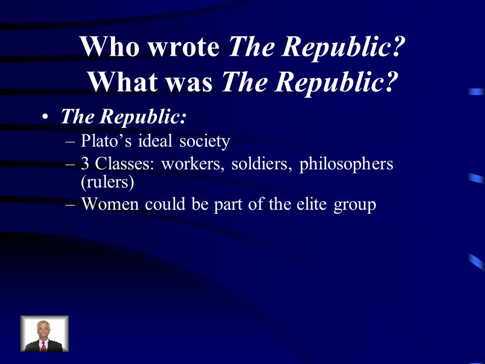 Who wrote The Republic What was The Republic
