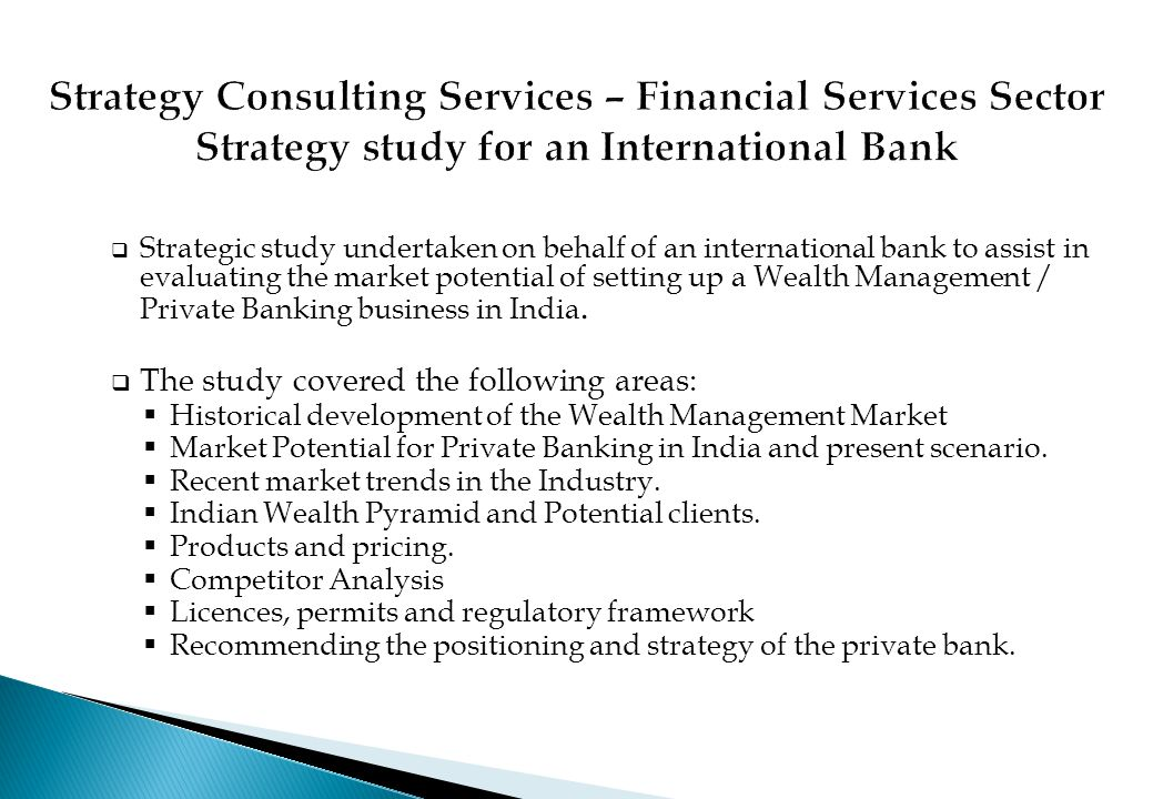 Strategy Consulting Services – Financial Services Sector Strategy study for an International Bank