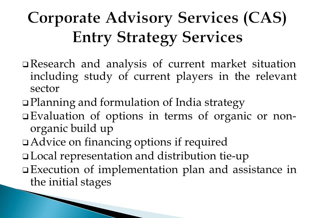 Corporate Advisory Services (CAS) Entry Strategy Services