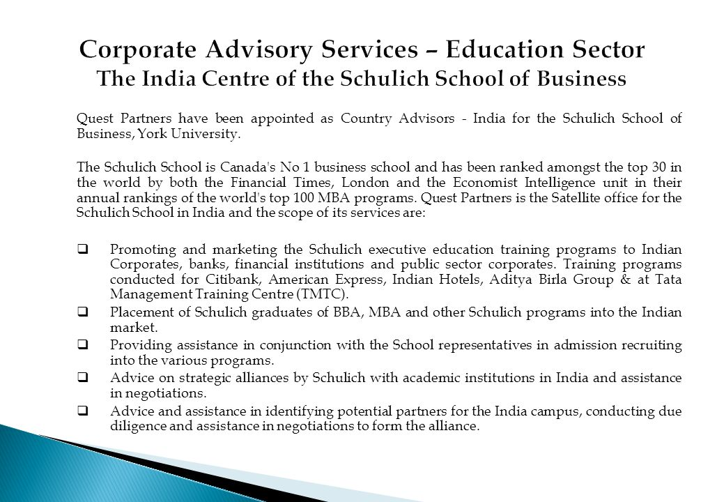 Corporate Advisory Services – Education Sector The India Centre of the Schulich School of Business