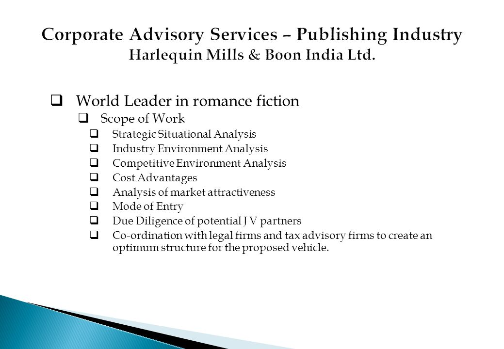 Corporate Advisory Services – Publishing Industry Harlequin Mills & Boon India Ltd.