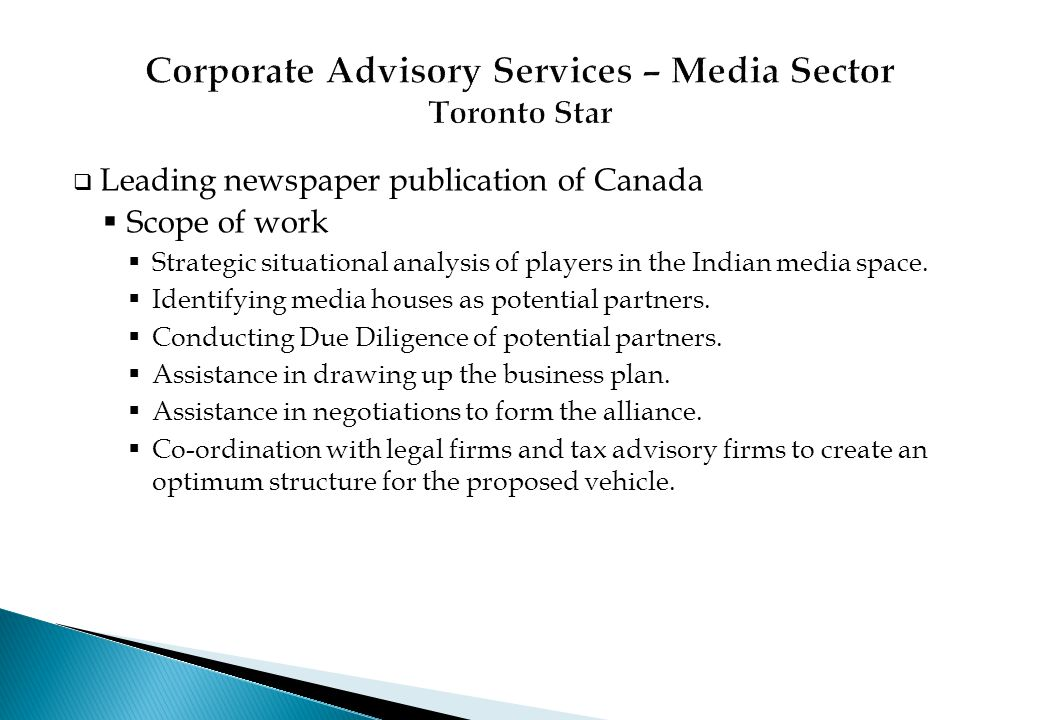 Corporate Advisory Services – Media Sector Toronto Star