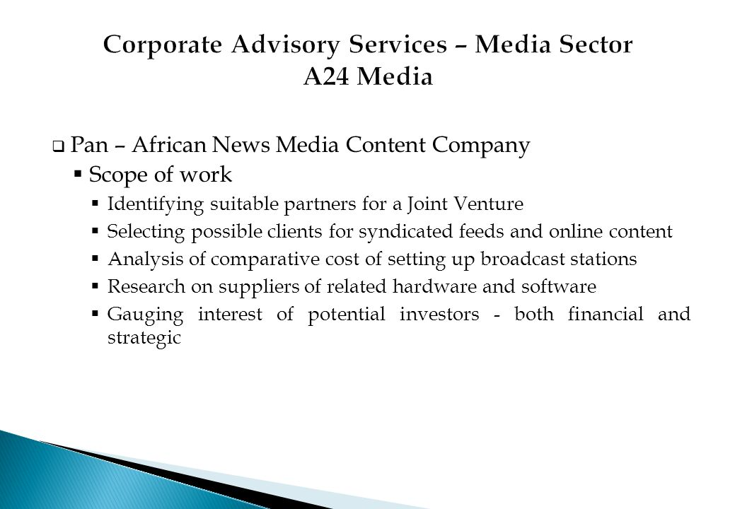 Corporate Advisory Services – Media Sector A24 Media
