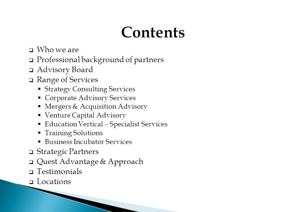 Contents Who we are Professional background of partners Advisory Board