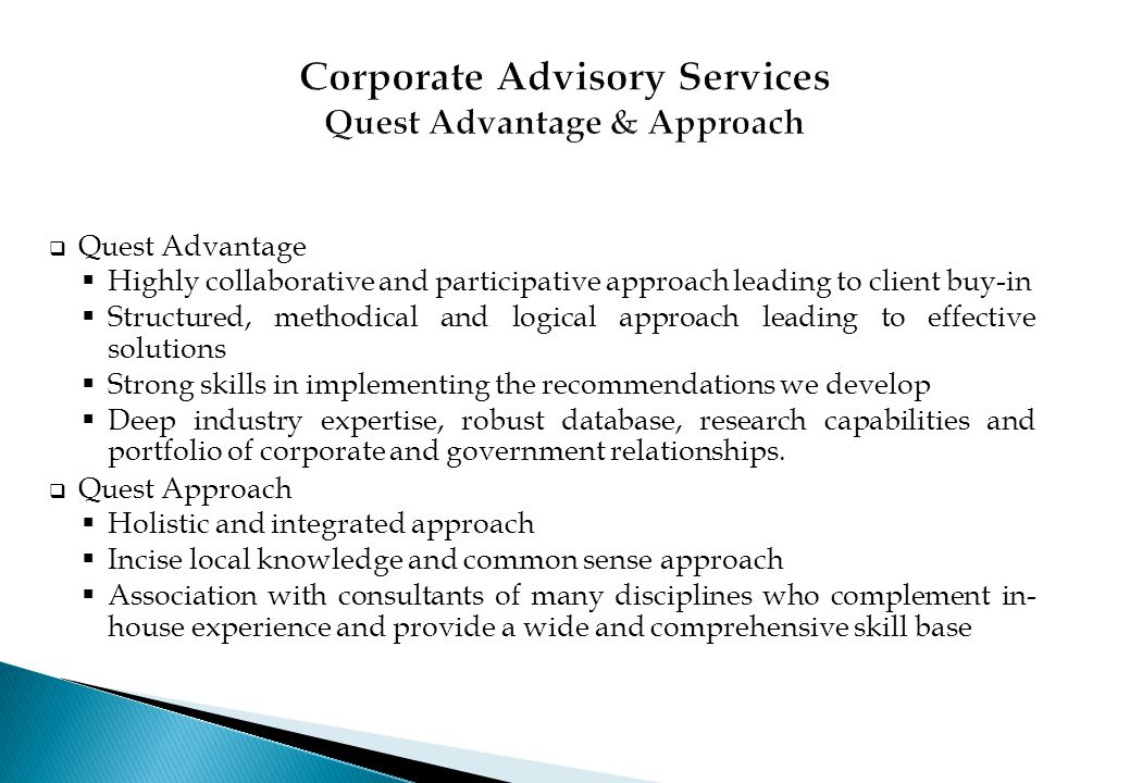 Corporate Advisory Services Quest Advantage & Approach