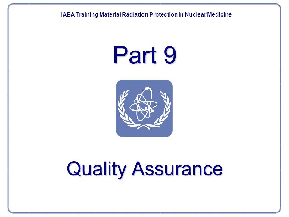 Part 9 Quality Assurance Quality Assurance
