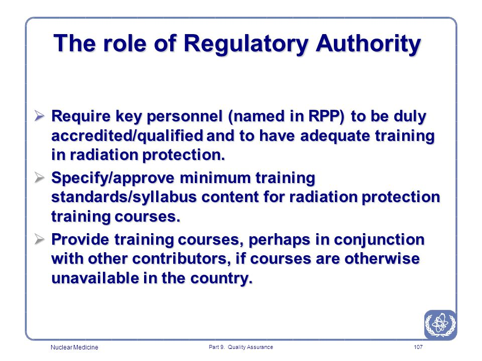 The role of Regulatory Authority