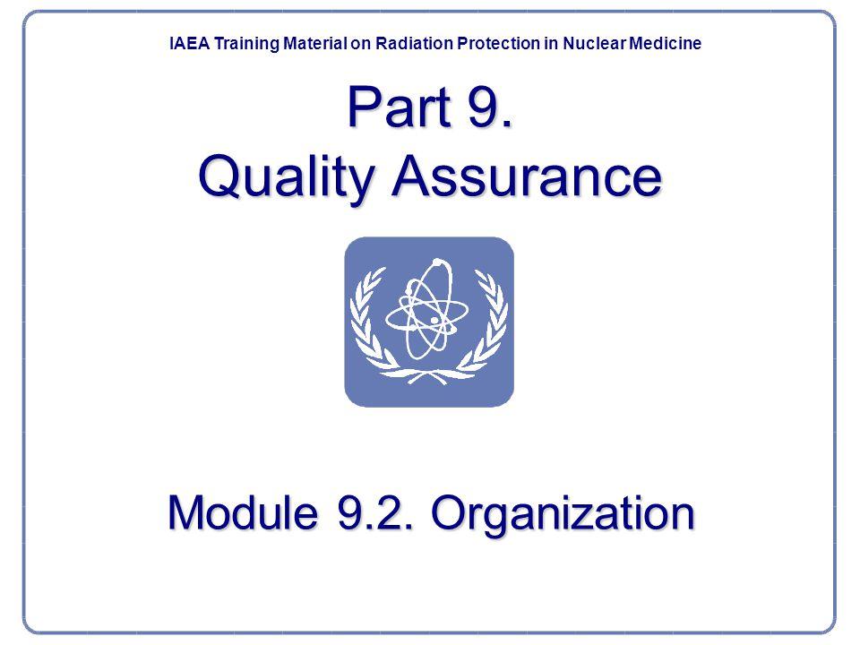 Part 9. Quality Assurance