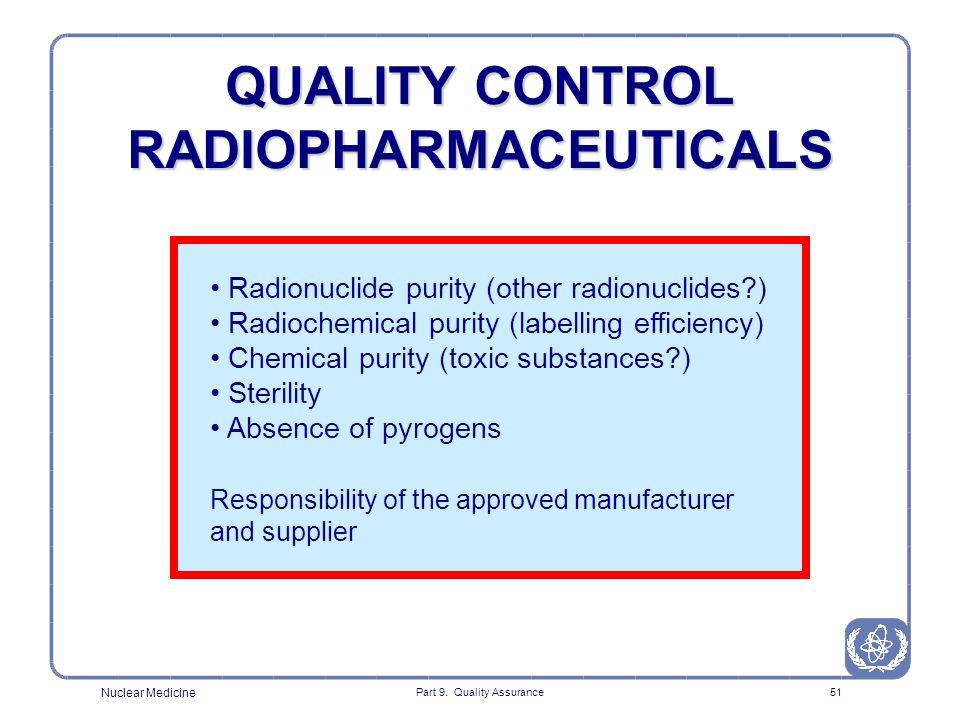 QUALITY CONTROL RADIOPHARMACEUTICALS