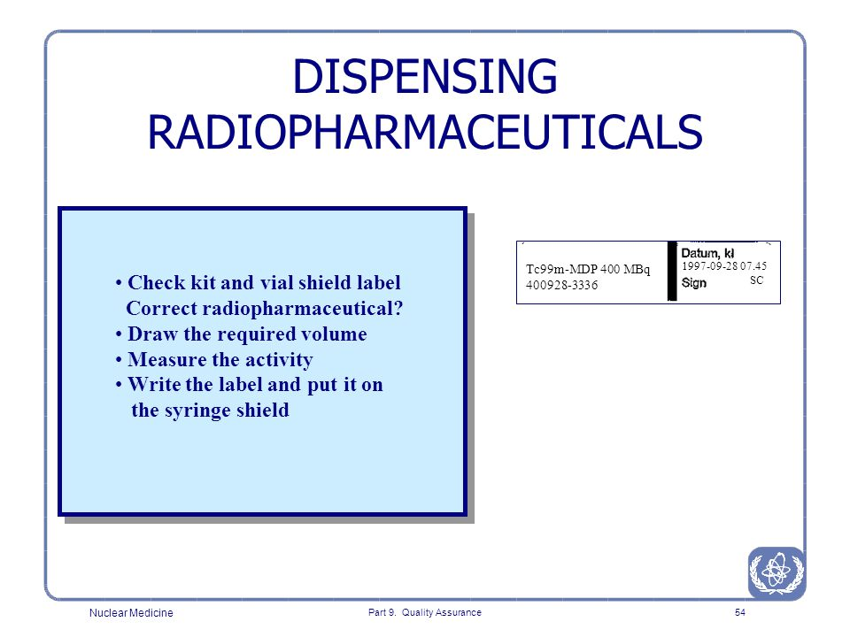 DISPENSING RADIOPHARMACEUTICALS