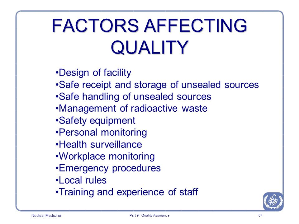 FACTORS AFFECTING QUALITY