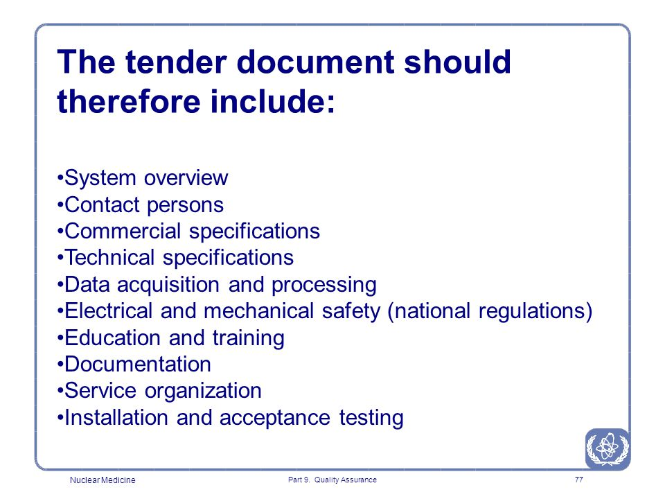 The tender document should therefore include: