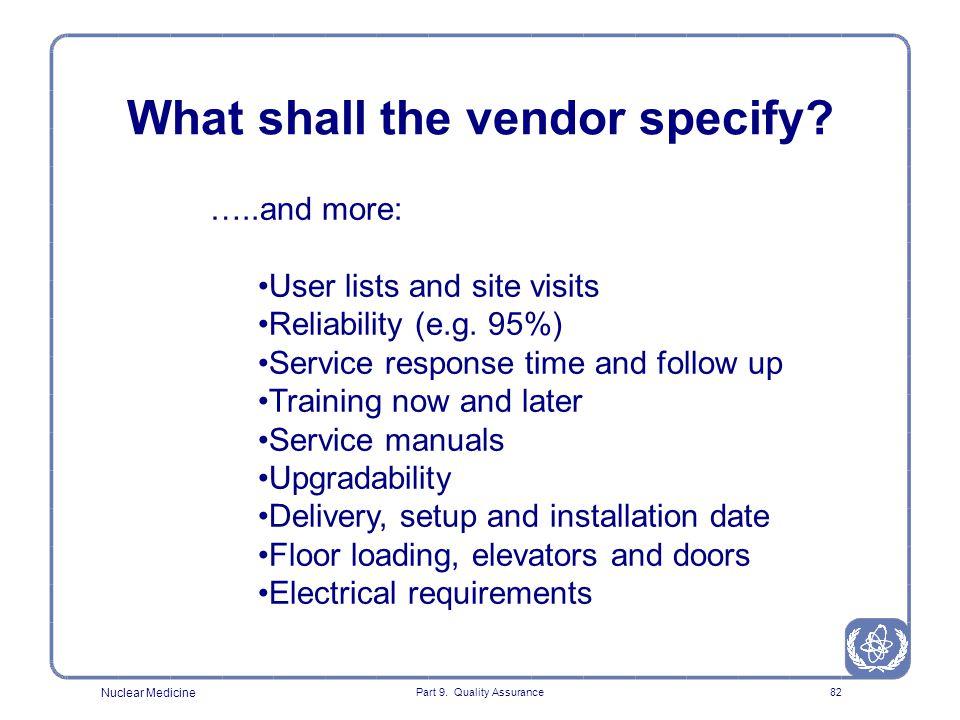 What shall the vendor specify