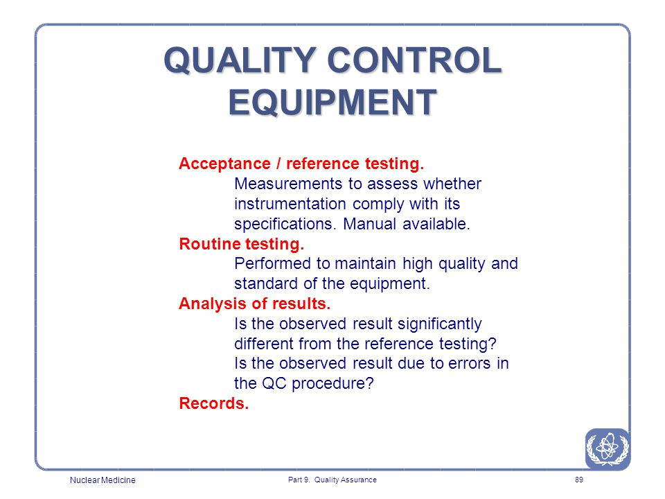 QUALITY CONTROL EQUIPMENT